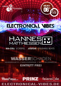 2016-05-06_flyer_electronical_vibes_club_hannes_matthiessen_ma-cell_joston